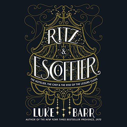 Ritz and Escoffier audiobook cover art