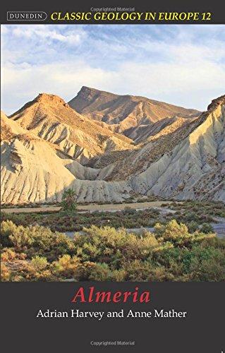 Almeria: 12 (Classic Geology in Europe)