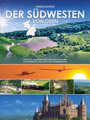 Der Südwesten von oben - Die Pfalz