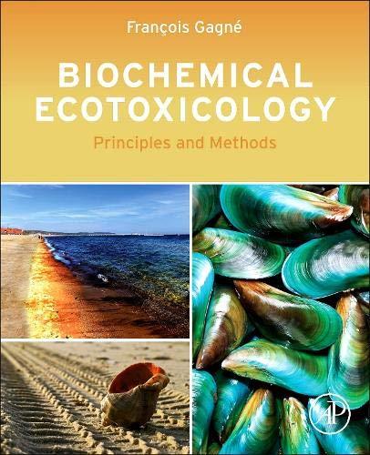 Biochemical Ecotoxicology: Principles and Methods