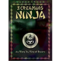 SCREAMING NINJA