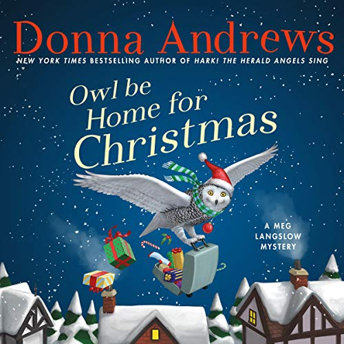 Owl Be Home for Christmas Audiobook By Donna Andrews cover art
