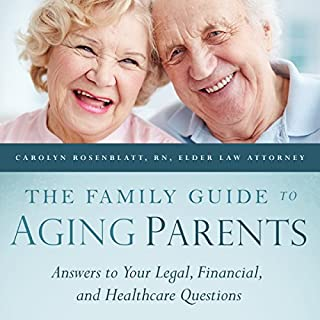 The Family Guide to Aging Parents audiobook cover art