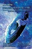 Alien Dimensions Science Fiction Short Stories Anthology Series #18