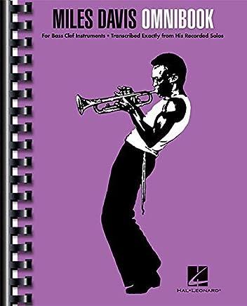 Miles Davis Omnibook For Bass Clef Instruments by Miles Davis(2015-02-01)