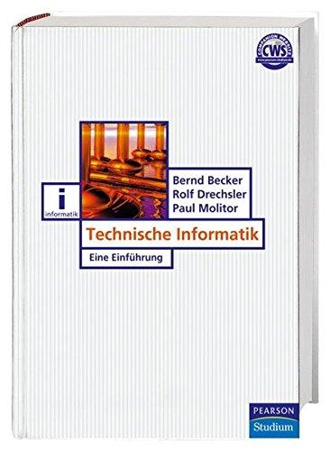 Technische Informatik: Eine Einführung (Pearson Studium - IT)