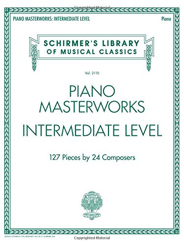 Piano Masterworks: Intermediate Level - Schirmer's Library Of Musical Classics