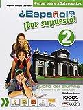 ¿Español? ¡Por supuesto! Alumno-Ejercicios. Per la Scuola media. Con e-book. Con espansione online [Lingua spagnola]: Vol. 2