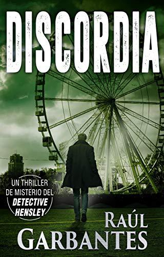 Discordia: Un thriller de misterio del detective Hensley (El experimentado detective Hensley nº 4)