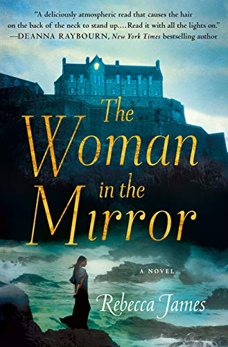 Compare Textbook Prices for The Woman in the Mirror: A Novel  ISBN 9781250230058 by James, Rebecca