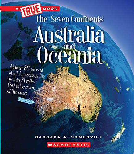 Compare Textbook Prices for Australia and Oceania A True Book: The Seven Continents Illustrated Edition ISBN 9780531134153 by Somervill, Barbara A.