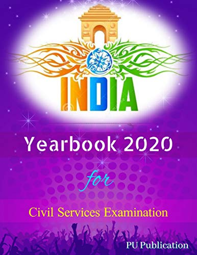 Current Affairs Yearbook 2020: for UPSC PSC and Other Civil Services Exams
