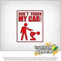 Kiwistar 私の車に触れないでください Dont touch my car 12cm x 10cm 15色 - ネオン+クロム! ステッカービニールオートバイ