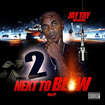 Next to Blow 2