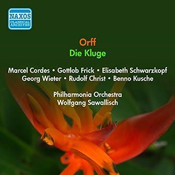 Orff, C.: Kluge (Die) [Opera] (Cordes, Frick, Schwarzkopf, Sawallisch) (1956)