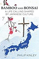Bamboo and Bonsai: A Life Calling Shaped by Japanese Culture
