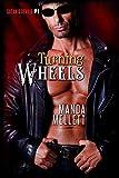 Turning Wheels: Satan's Devils MC #1