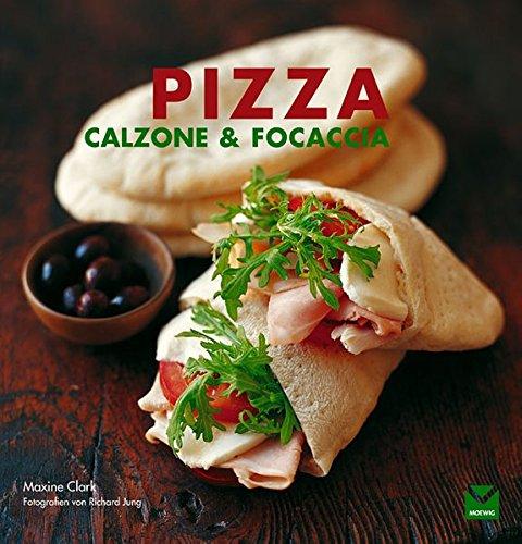 Pizza, Calzone & Focaccia: Die Klassiker aus dem Ofen... wie beim Italiener!