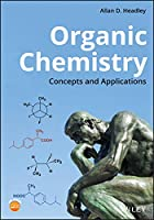 Organic Chemistry: Concepts and Applications Front Cover