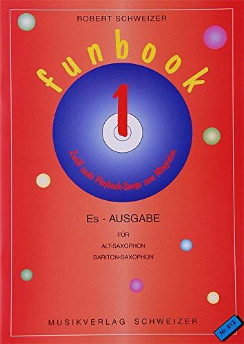 FUNBOOK1 Es-Ausgabe (incl.CD) für Altsaxophon Baritonsaxophon