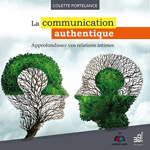 Couverture de La communication authentique