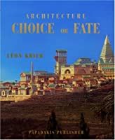 Architecture: Choice or Fate (Travel Size Series)