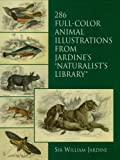 286 Full-Color Animal Illustrations: From Jardine's 'Naturalist's Library' (Dover Pictorial Archive) (English Edition)