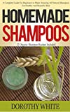Homemade Shampoos: A Complete Guide For Beginners...