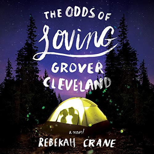The Odds of Loving Grover Cleveland Audiobook By Rebekah Crane cover art