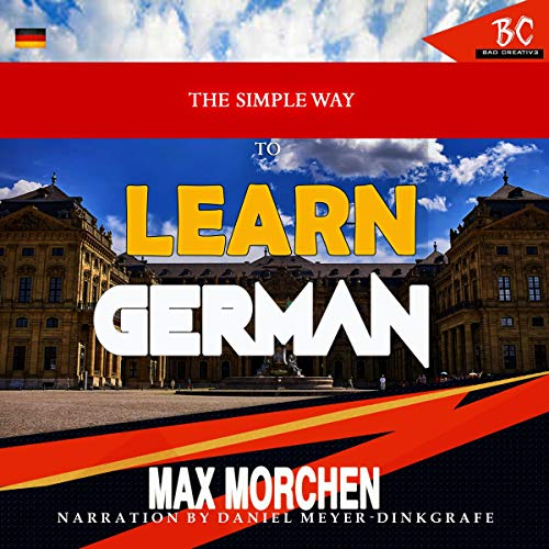 The Simple Way to Learn German Audiobook By Max Morchen cover art