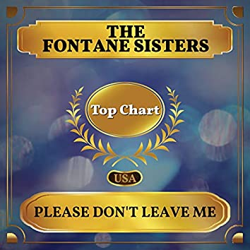 Please Don't Leave Me (Billboard Hot 100 - No 55)