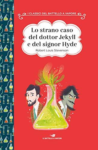 Lo strano caso del dottor Jekyll e del signor Hyde. Ediz. ad alta leggibilità