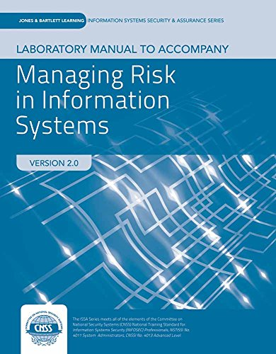 Lab Manual to accompany Managing Risk in Information Systems (Jones & Bartlett Learning Information Systems Security & Assurance)