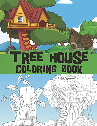 Tree House coloring book: stump houses, playground scenes, wooden huts / perfect for all ages