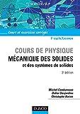 Mécanique des solides et des systèmes - Cours et exercices corrigés
