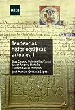 Tendencias Historiográficas actuales I (GRADO)