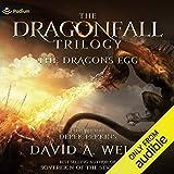 The Dragon's Egg: Dragonfall, Book 1