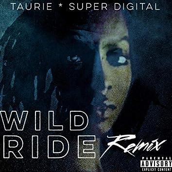WILD RIDE (REMIX)