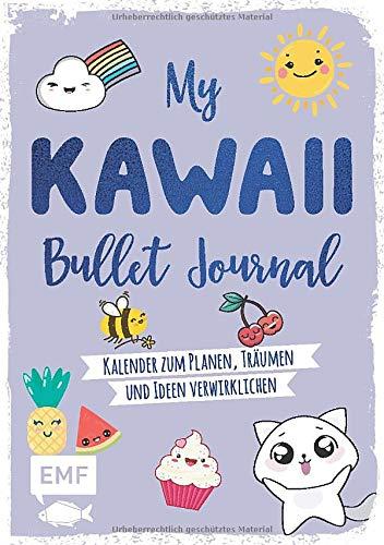 My Kawaii Bullet Journal: Kalender zum Planen, Träumen und Ideen Verwirklichen