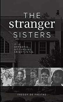 The Stranger Sisters by [Freddy De Freitas]