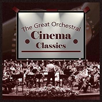The Great Orchestral Cinema Classics