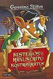 El misterioso manuscrito de Nostrarratus: Geronimo Stilton 3
