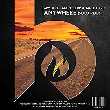 Anywhere (Solo Rider) (feat. Pauline Herr, Janelle True)