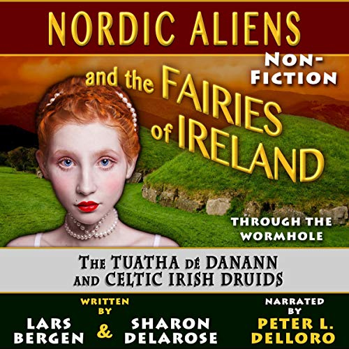Nordic Aliens and the Fairies of Ireland audiobook cover art