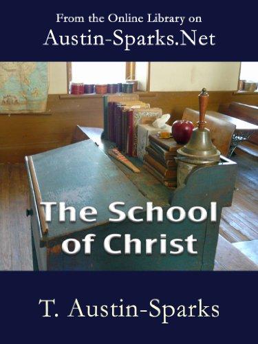 The School of Christ