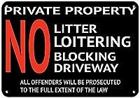 注意標識-私有地ごみの浮浪者が私道を塞いでいない。 通行の危険性屋外防水および防錆金属錫サイン