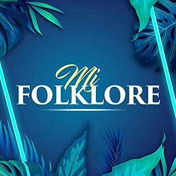 Mi Folklore