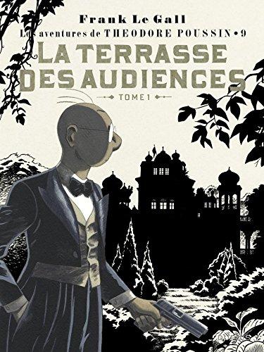 Théodore Poussin - tome 9 - La terrasse des audiences - Tome 1/2 (French Edition)