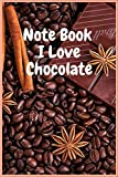 notebook i love chocolate: Sometimes we find the calm of life in a piece of chocolate