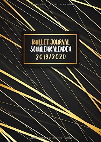 Schülerkalender 2019/2020 Bullet Journal: Schülertimer mit Punktraster-Seiten   Verwirkliche Deinen Lernerfolg!   Plane Dein neues Schuljahr und werde ... (Dot-Grid Organizer für die Schule, Band 2)